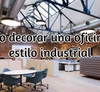 Cómo decorar una oficina al estilo industrial